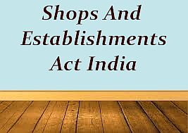 Shops and Establishments Act License