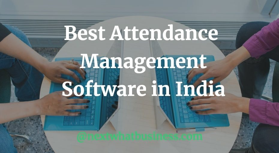 best attendance management software in India