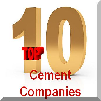 Top 10 Largest Cement Companies