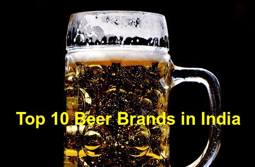best beer brands in India
