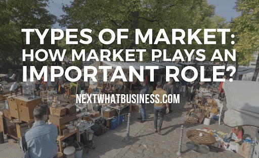types of market