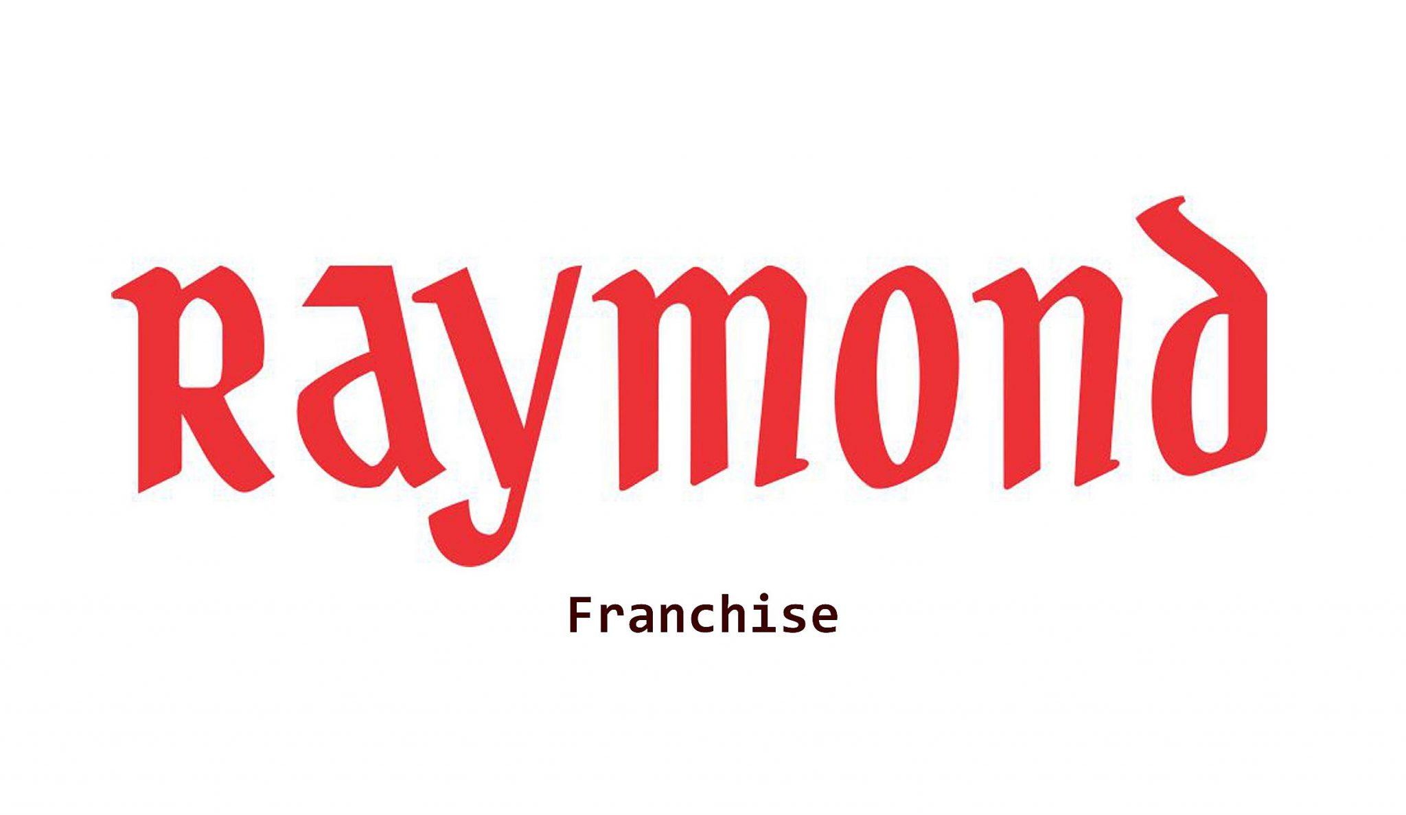 Raymond franchise